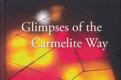 Glimpses of the Carmelite Way