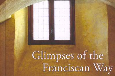 Glimpses of the Fransiscan Way